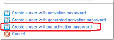 BAS Create a user without activation password