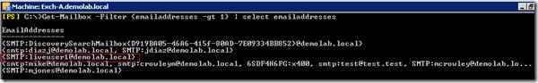 Get-Mailbox -Filter {emailaddresses -gt 1} | Select EmailAddresses